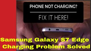 Samsung Galaxy s7 Edge Moisture Detected Problem [ Solved ] 100 % Working