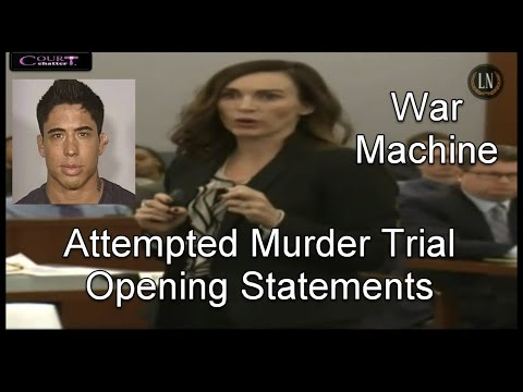 War Machine Trial Opening Statements 03/06/17