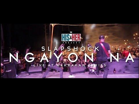 Slapshock   Ngayon Na (Live at Rakrakan Series)