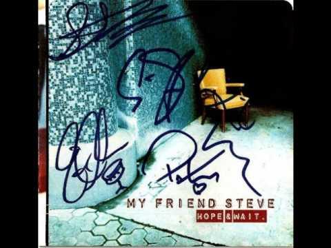 My Friend Steve -