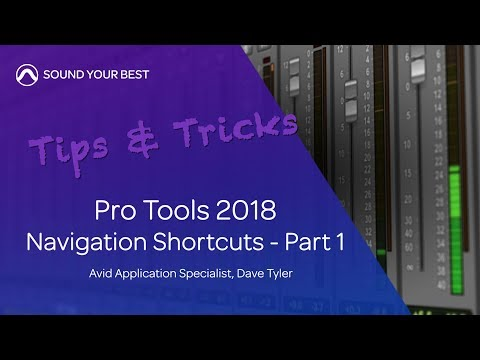 Avid Pro Tools 2018 — Navigation Shortcuts Part 1