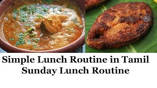 Simple Lunch routine in Tamil || Sunday Lunch Routine | Fish Fry in Tamil | Kitchen Routine in Tamil