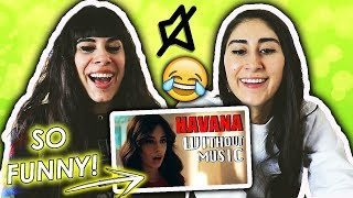 Camila Cabello - Havana WITHOUT MUSIC Parody | Reaction!