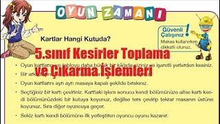 KESİRLERLE TOPLAMA VE ÇIKARMA İŞLEMLERİ 5.SINIF