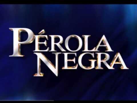 Pérola Negra - Tema de Abertura (Completo)