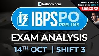 IBPS PO Prelims Exam Analysis | 14th October Shift 3 | Live from Students Coming from Exam Center!
