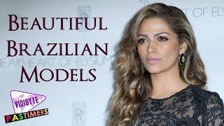 Top 10 Most Beautiful Brazilian Models 2016 || Pastimers