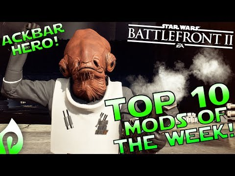 Top 10 Mods of the Week #3 In Star Wars Battlefront 2