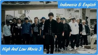 Video High And Low The Movie 3 Final Mission Sub Indo & English download MP3, 3GP, MP4, WEBM, AVI, FLV November 2019