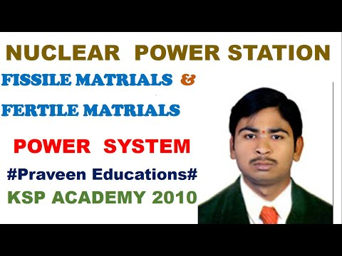 3 FISSILE & FERTILE MATERIALS NUCLEAR POWER STATION