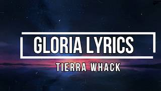 Gloria (Lyrics) - Tierra Whack Video