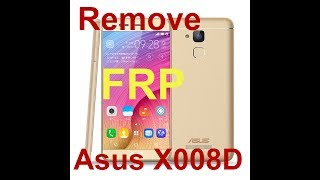 Remove FRP Asus Zenfone Pegasus 3 X008D Without OTG And PC