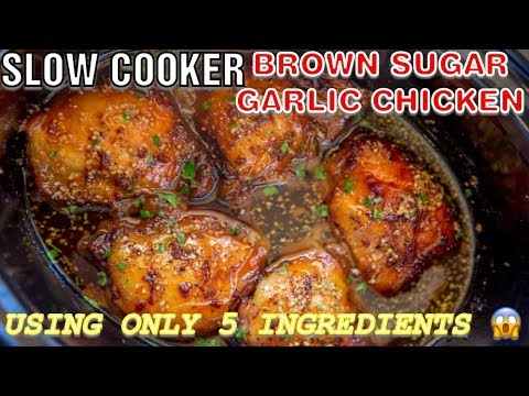 SLOW COOKER || BROWN SUGAR GARLIC CHICKEN || 5 INGREDIENTS ONLY !!!!
