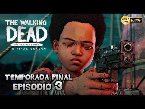 The Walking Dead: The Final Season  - Temporada Final Episodio 3 Juguetes Rotos | Gameplay Español