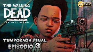 The Walking Dead: The Final Season  - Temporada Final Episodio 3 Juguetes Rotos | Gameplay Español