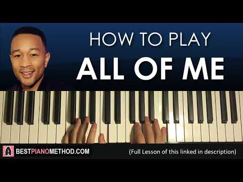 HOW TO PLAY  John Legend  All Of Me Piano Tutorial Lesson