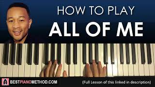 Baixar HOW TO PLAY - John Legend - All Of Me (Piano Tutorial Lesson)