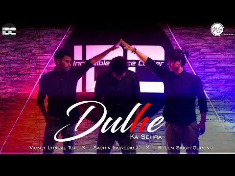 Dulhe Ka Sehra | Unplugged Version 2018 | Lyrical Freestyle Dance Cover | Incredible Dance Crew
