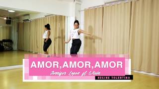 Amor - Jennifer Lopez - Dance Fitness - Zumba - Regine Tolentino
