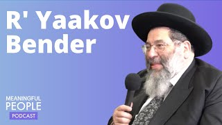Meaningful People #5 - Rabbi Yaakov Bender