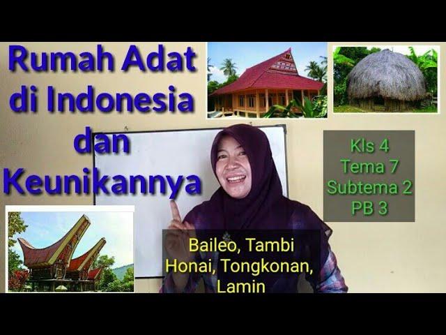 Keunikan Rumah Adat Di Indonesia Kls 4 Tema 7 Subtema 2 Pb 3 Youtube
