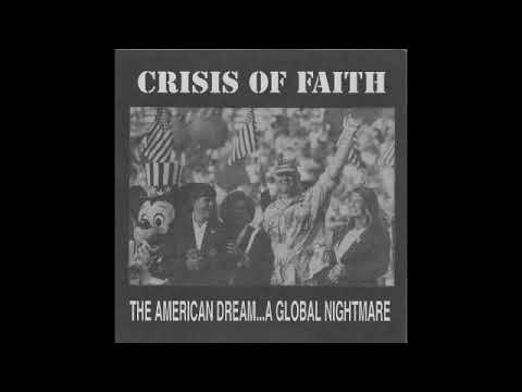 [1992] Crisis Of Faith – The American Dream... A Global Nightmare EP