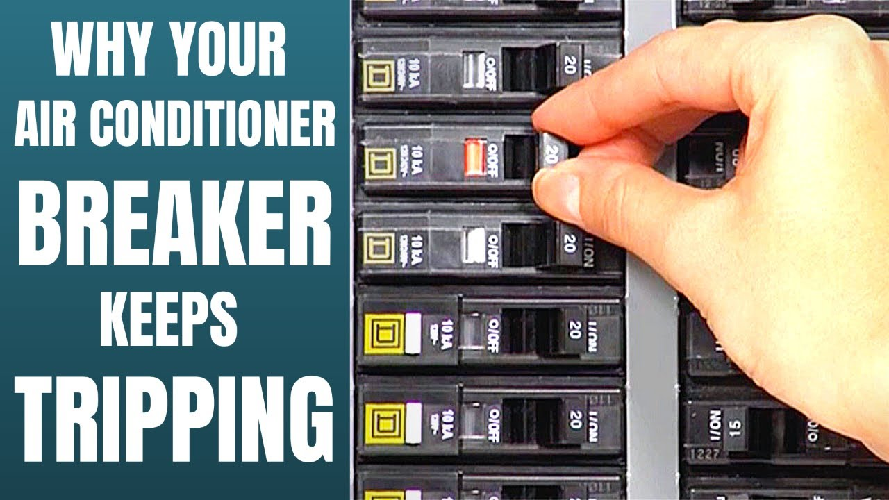 Why Does Air Conditioner Circuit Breaker Keep Tripping Youtube