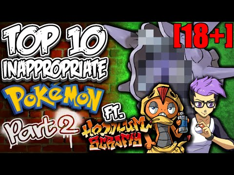 Top 10 INAPPROPRIATE Pokémon! [18+] (Feat. HoodlumScrafty) (Part 2/2) from YouTube · Duration:  8 minutes 45 seconds