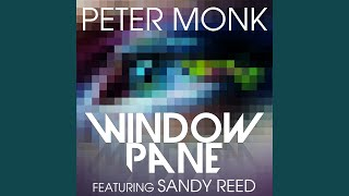 Window Pane (Radio Edit) (feat. Sandy Reed)