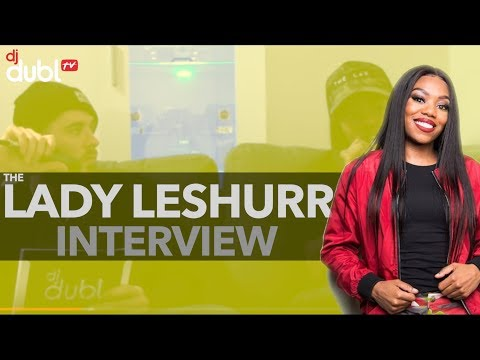 Lady Leshurr Interview - Turned down $250,000 to diss Nicki Minaj & more!