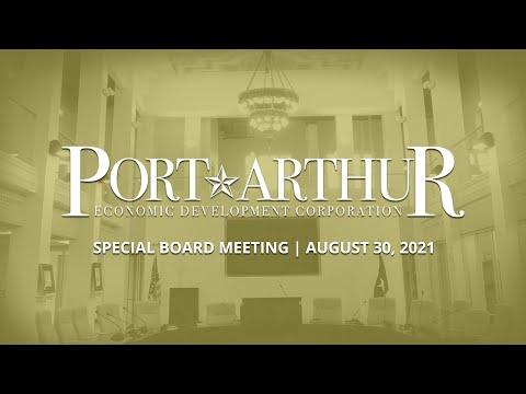 Port Arthur EDC   August 30, 2021 Meeting
