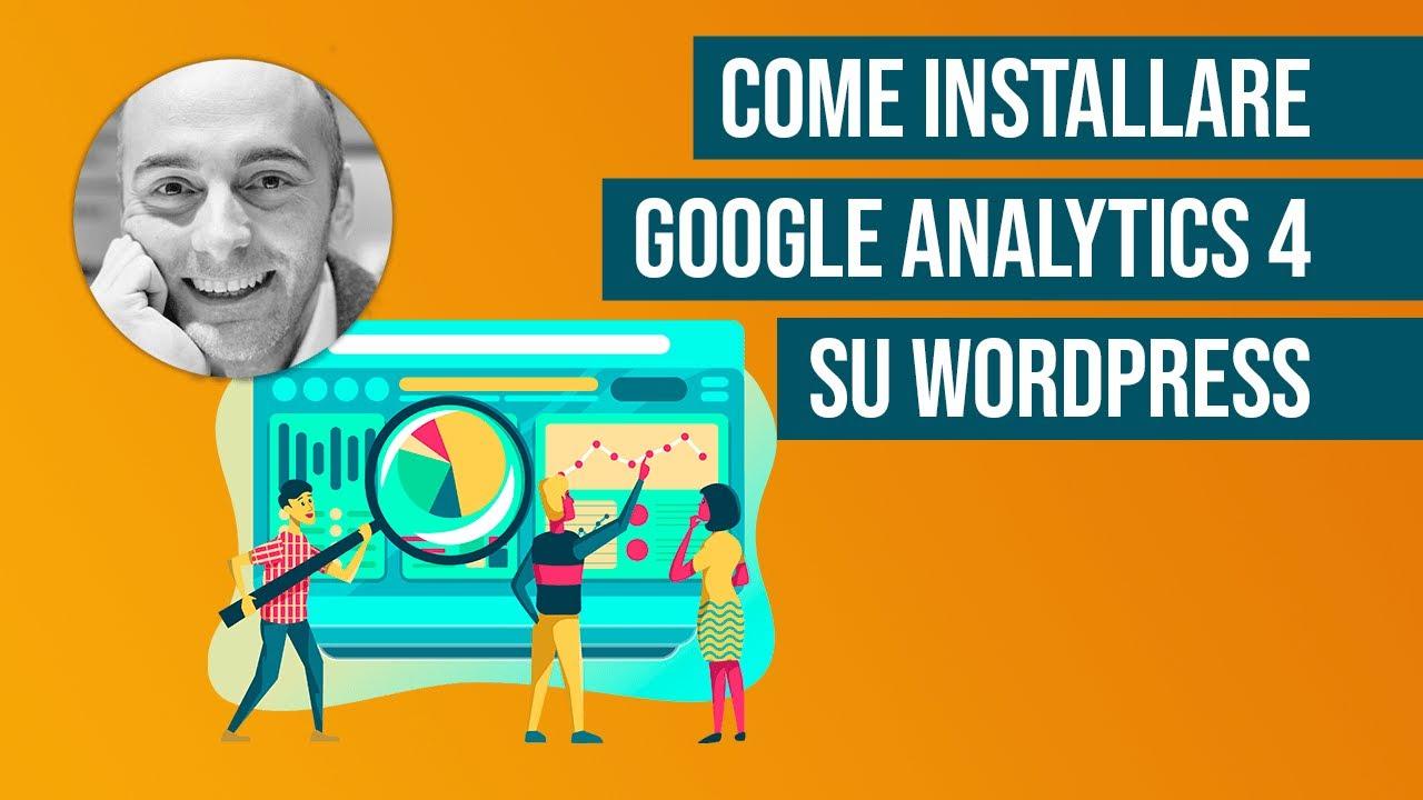 Come installare Google Analytics 4 su WordPress