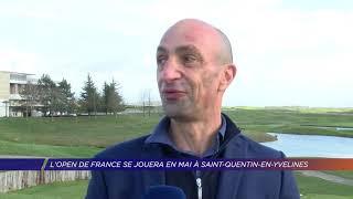 Yvelines | L'Open de France se jouera en mai à Saint-quentin-en-Yvelines