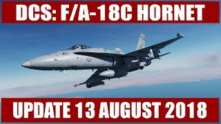 DCS: F/A-18C Update - 13 August 2018