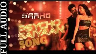 Psycho Saiyaan Full Audio Song