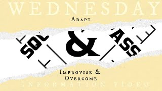 Wednesday Information Video: Adapt, Improvise, and Overcome with Bro. Shende