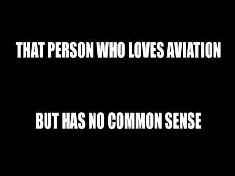 The Pilot with no common sense