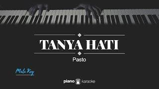 Tanya Hati (MALE KEY) Pasto (KARAOKE PIANO)