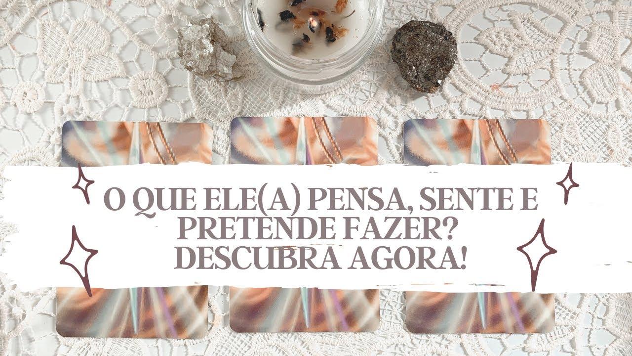 O QUE ELE(A) PENSA, SENTE E PRETENDE FAZER? DESCUBRA AGORA! - Tarot responde