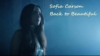 Sofia Carson Ft Alan Walker Back To Beautiful Nightcore