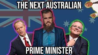 The Next Australian Prime Minister!