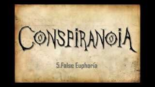 Watch Conspiranoia False Euphoria video
