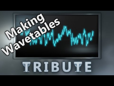 How To Generate Wavetables with Tribute