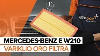 Kaip pakeisti variklio oro filtrą MERCEDES-BENZ E W210 [PAMĀCĪBA]