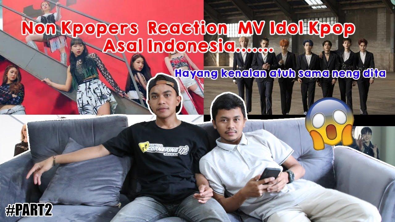🇰🇷Non Kpopers Reaction MV Grup Idol Yang Punya Member Dari Indonesia!🇲🇨 Pt. 2