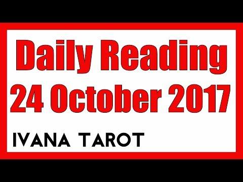 💘 Daily Reading for 24 October 2017 - Ivana Tarot