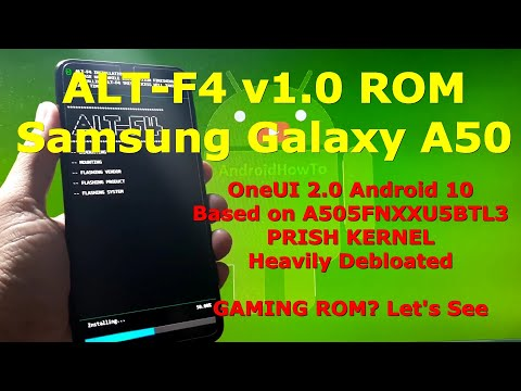 ALT-F4 v1.0 OneUI 2.0 ROM + Prish Kernel for Samsung Galaxy A50 Android 10