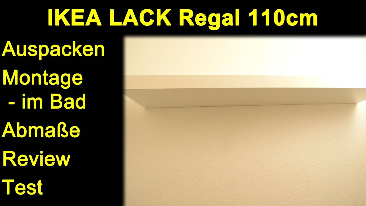 Ikea Lack Regal 110cm Auspacken Montage Abmasse Review Test Youtube
