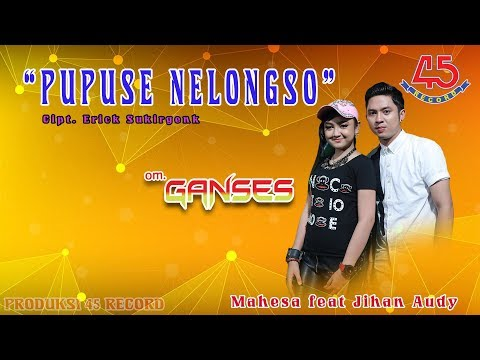 Mahesa Feat. Jihan Audy - Pupuse Nelongso [OFFICIAL] #music