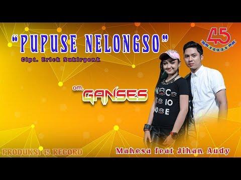 Bikin Baper,,Duet mesra Mahesa ft. Jihan Audy Om GANSES - Pupuse Nelongso  Clip